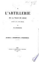 De l'artillerie de la ville de Lille aux XIVe, XVe et XVIe siècles