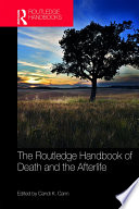 The Routledge Handbook of Death and the Afterlife Book PDF