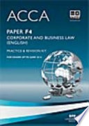ACCA Paper F4   Corp and Business Law  GLO  Practice and revision kit