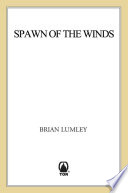 Spawn Of The Winds : gathering forces of darkness-the infamous and deadly...