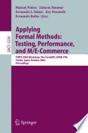 Applying Formal Methods  Testing  Performance  and M E Commerce