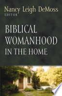 Biblical Womanhood in the Home