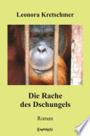 Die Rache des Dschungels. Roman