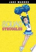 Squad Struggles