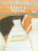 The Wedding Dress Mess Book PDF