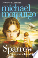 Sparrow The Story Of Joan Of Arc
