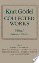 Kurt G  del  Collected Works  Volume I