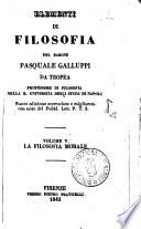 Elementi di filosofia del barone Pasquale Galluppi da Tropea