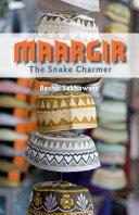 MAARGIR ~ The Snake Charmer