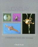 Jewelry  Contemporary Design and Technique