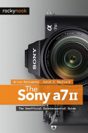 The Sony A7 II  The Unofficial Quintessential Guide