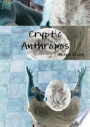 Cryptic Anthropos