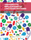 Therapeutic Implications of Circadian Rhythms