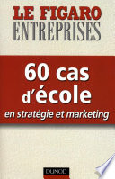 60 cas d   cole en strat  gie et marketing