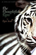 The Thoughtful Tigre