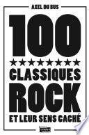 100 classiques rock et leur sens caché Rarement Les Paroles Ou Alors Deux