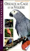 Oiseaux de cage et de voli  re