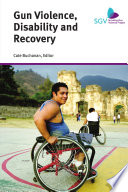 Gun Violence Disability And Recovery