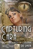 Capturing Cara