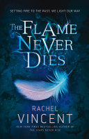 The Flame Never Dies  Well of Souls  Book 2