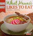 What Hawai i Likes to Eat