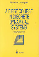 A First Course in Discrete Dynamical Systems Ease With Which Computers Can