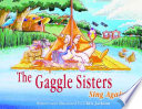 The Gaggle Sisters Sing Again