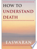 How To Understand Death