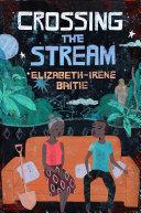Crossing the Stream Book Cover