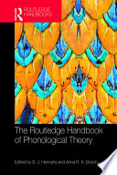 The Routledge Handbook of Phonological Theory