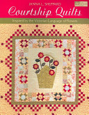 Courtship Quilts