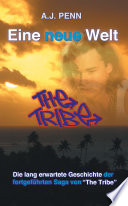 The Tribe  Eine neue Welt