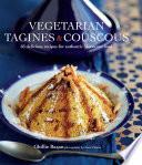 Vegetarian Tagines   Cous Cous