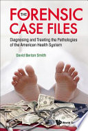 The Forensic Case Files