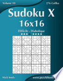 illustration Sudoku X 16x16 - Difficile à Diabolique - Volume 10 - 276 Grilles