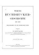 Wiens Buchdrucker-Geschichte, 1482-1882: Bd. 1682-1882. Nachtrag zum ersten und zweiten Bande