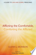 Afflicting the Comfortable  Comforting the Afflicted