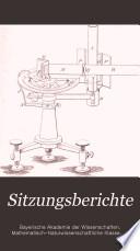 Sitzungsberichte - Bayerische Akademie der Wissenschaften, mathematisch-naturwissenschaftliche Klasse