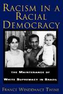 Racism in a Racial Democracy