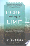 Ticket to the Limit