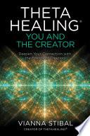 Thetahealing You And The Creator