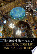 The Oxford Handbook Of Religion Conflict And Peacebuilding book