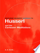 Routledge Philosophy Guidebook to Husserl and the Cartesian Meditations