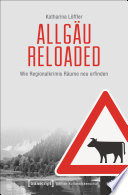 Allgäu reloaded