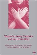 Women s Literary Creativity and the Female Body