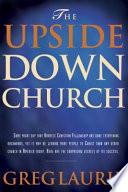 The Upside Down Church