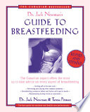 Dr  Jack Newman s Guide To Breastfeeding