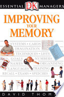 DK Essential Managers  Improving Your Memory