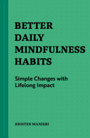 Better Daily Mindfulness Habits