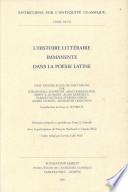 illustration L'histoire littéraire immanente dans la poésie latine, huit exposés suivis de discussions